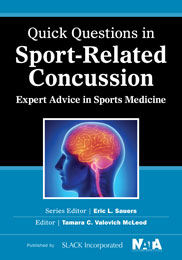 Quick Questions in Sport-Related Concussion: Expert Advice in Sports Medicine