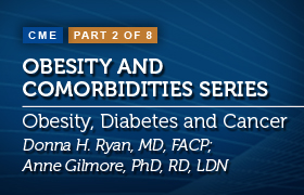 Obesity and Comorbidities: Improving Clinical Management and Patient Outcomes in Obesity, Diabetes and Cancer