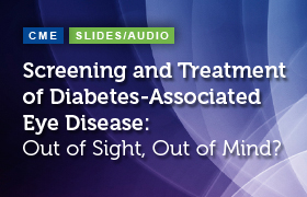 Screening and Treatment of Diabetes-Associated Eye Disease: Out of Sight, Out of Mind?