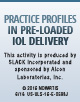 Practice Profiles in Pre-Loaded IOL Delivery
