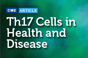 Th17 Cells in Health and Disease