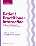 Patient Practitioner Interaction Sixth Edition