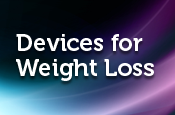 Medical Devices for the Treatment of Obesity