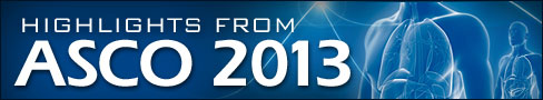 Highlights from ASCO 2013