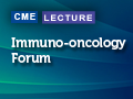 Immuno-oncology Forum: Focus on Non-small Cell Lung Cancer