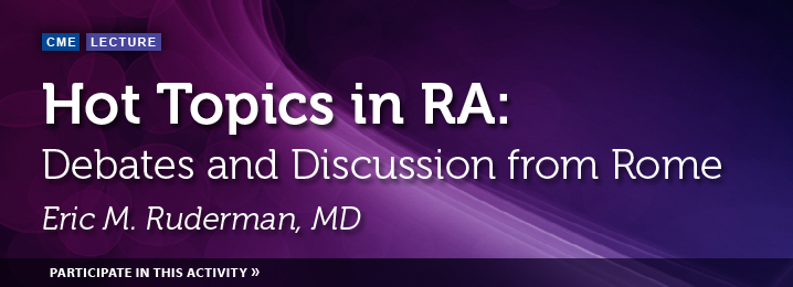 Hot Topics in RA: Debates and Discussion from Rome