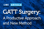 Gonioscopy Assisted Transluminal Trabeculotomy (GATT) Surgery: A Productive Approach and New Method