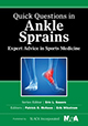 Quick Questions in Ankle Sprains: Expert Advice in Sports Medicine