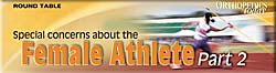 Special concerns about the female athlete