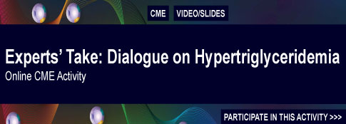 Experts Take: Dialogues on Hypertriglyceridemia