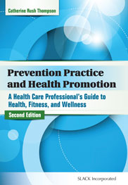Prevention Practice and Health Promotion: A Health Care Professional